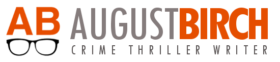 August Birch | Crime Thriller Author